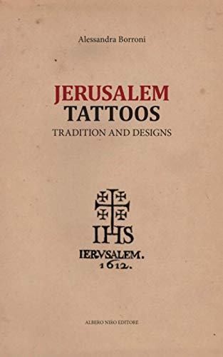 JERUSALEM TATTOOS: tradition and designs