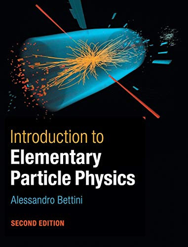 Introduction to Elementary Particle Physics von Cambridge University Pr.