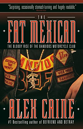 The Fat Mexican: The Bloody Rise of the Bandidos Motorcycle Club von Vintage Canada
