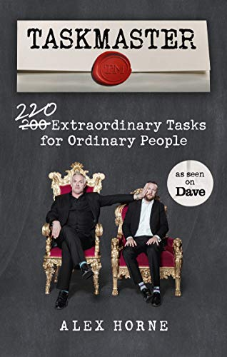 Taskmaster: 220 Extraordinary Tasks for Ordinary People von BBC Books