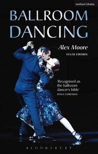 Ballroom Dancing (Performing Arts Series) von Bloomsbury Publishing PLC