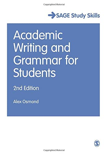 Academic Writing and Grammar for Students (Sage Study Skills)