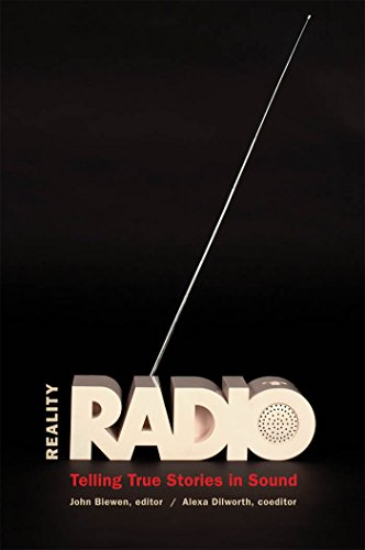 Reality Radio (Documentary Arts and Culture)