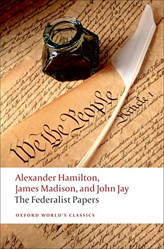 The Federalist Papers (Oxford World's Classics) von Oxford University Press