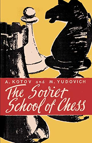 The Soviet School of Chess von Ishi Press