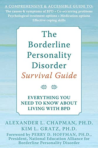 The Borderline Personality Disorder Survival Guide: Everything You Need to Know About Living with BPD von New Harbinger