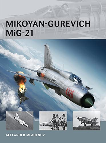 Mikoyan-Gurevich MiG-21 (Air Vanguard, Band 14) von Osprey Publishing