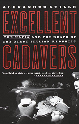 Excellent Cadavers: The Mafia and the Death of the First Italian Republic von Vintage