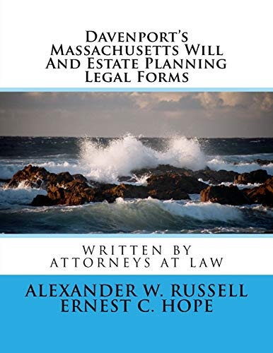 Davenport's Massachusetts Will And Estate Planning Legal Forms von CreateSpace Independent Publishing Platform