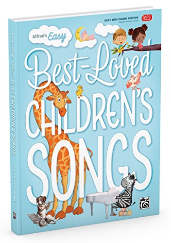 Alfred's Easy Best-Loved Children's Songs von Alfred Music Publications