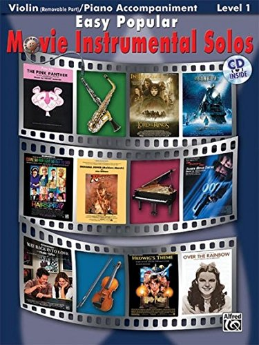 Easy Popular Movie Instrumental Solos (for Strings): Violin / Piano Accompaniment (incl. CD) (Pop Instrumental Solo Series)