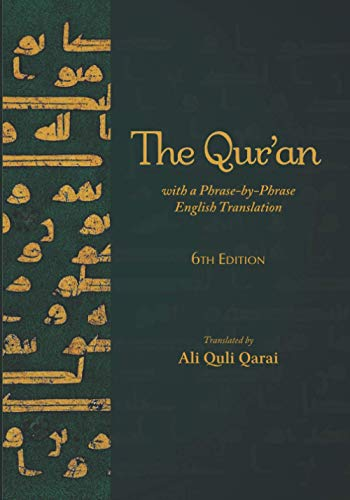 The Qur'an: With a Phrase-by-Phrase English Translation von CreateSpace Independent Publishing Platform