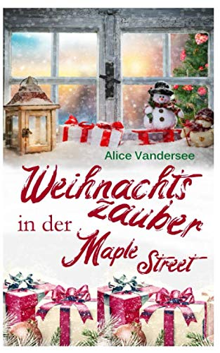 Weihnachtszauber in der Maple Street von Independently published