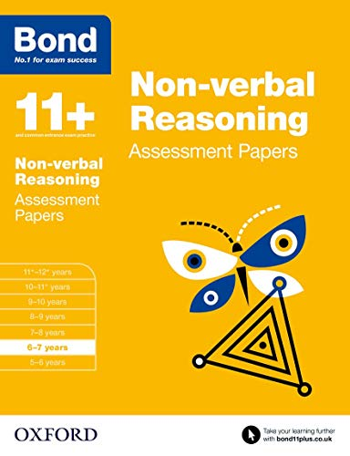 Bond 11+: Non-verbal Reasoning: Assessment Papers: 6-7 years von Oxford University Press