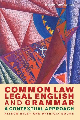 Common Law Legal English and Grammar: A Contextual Approach von Hart Publishing