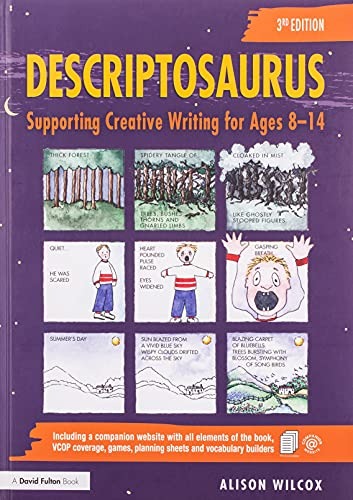 Descriptosaurus: Supporting Creative Writing for Ages 8-14 von Taylor & Francis Ltd