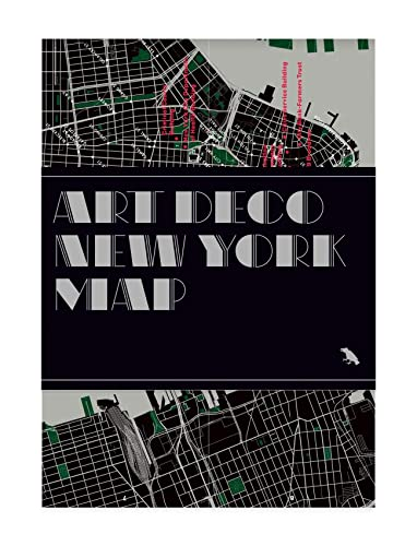 Art Deco New York Map: Guide to Art Deco Architecture in New York City von BLUE CROW MEDIA