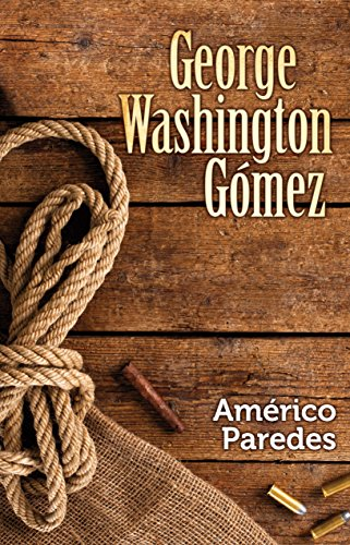 George Washington Gomez von ARTE PUBLICO PR