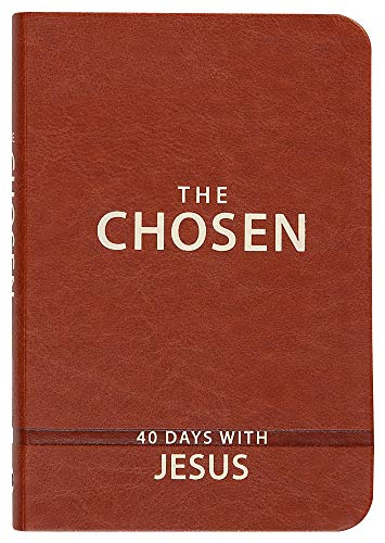 The Chosen: 40 Days with Jesus von BroadStreet Publishing