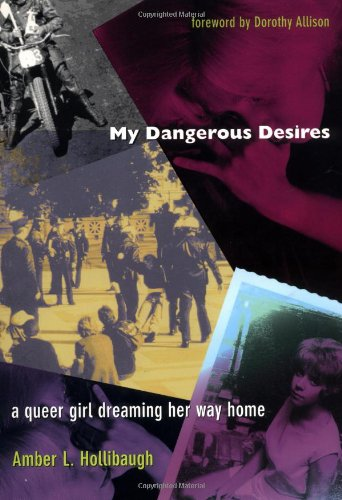 My Dangerous Desires-PB: A Queer Girl Dreaming Her Way Home (Series Q)