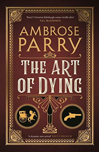 Parry, A: Art of Dying (Way of All Flesh 2) von Canongate Books Ltd