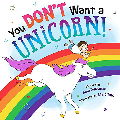 You Don't Want a Unicorn! von Little, Brown Books for Young Readers