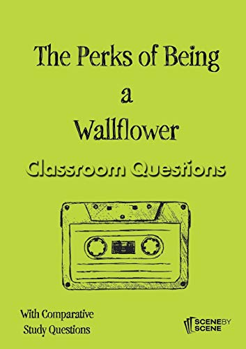 The Perks of Being a Wallflower Classroom Questions von Scene by Scene