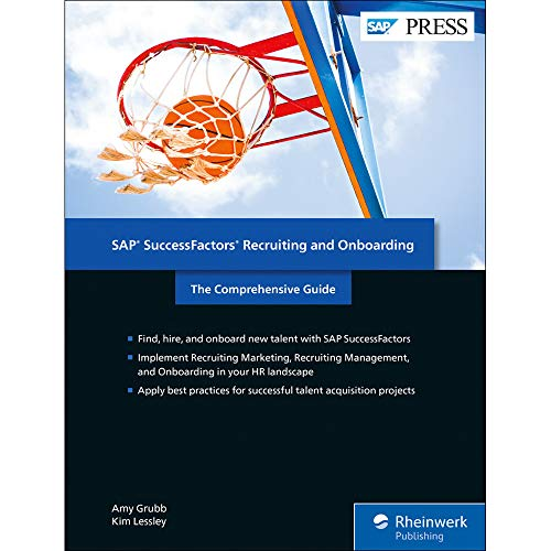 SAP SuccessFactors Recruiting and Onboarding: The Comprehensive Guide (SAP PRESS: englisch) von SAP Press