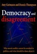 Democracy and Disagreement von Belknap Press