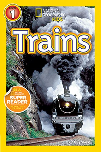 National Geographic Readers: Trains von National Geographic Society
