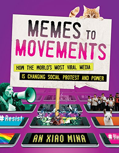 Memes to Movements: How the World's Most Viral Media Is Changing Social Protest and Power von Beacon Press