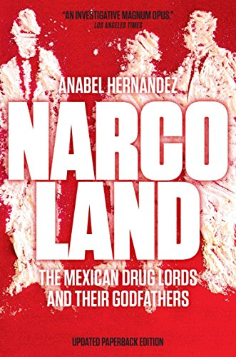Narcoland: The Mexican Drug Lords and Their Godfathers von Verso