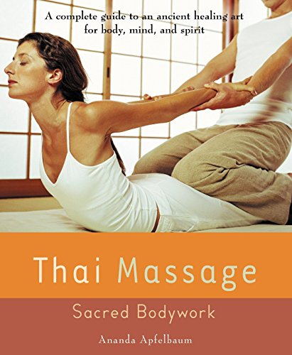Thai Massage: Sacred Body Work (Avery Health Guides) von Avery