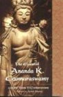 The Essential Ananda K. Coomaraswamy (Perennial Philosophy Series) von World Wisdom Books