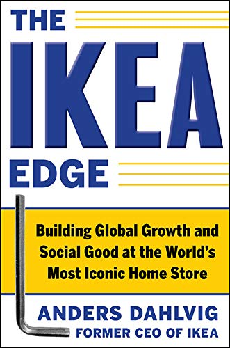 The IKEA Edge: Building Global Growth and Social Good at the World's Most Iconic Home Store von McGraw-Hill Education - Europe