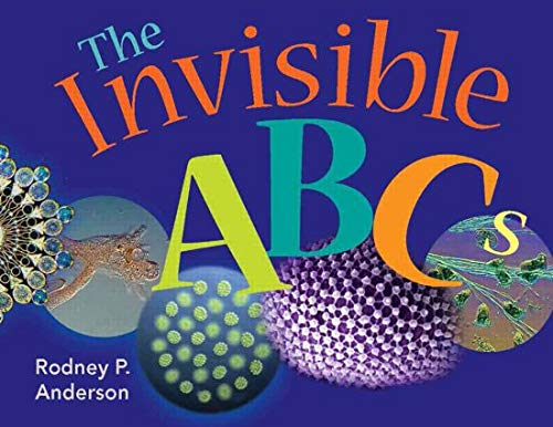 The Invisible ABCs: Exploring the World of Microbes (ASM) von ASM Press