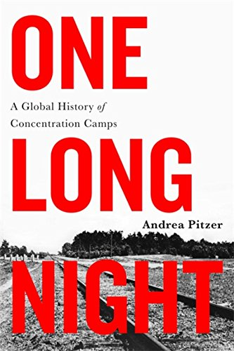 One Long Night: A Global History of Concentration Camps von Back Bay Books