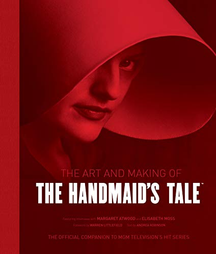 Robinson, A: Art and Making of The Handmaid's Tale von Titan Books
