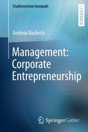 Management: Corporate Entrepreneurship (Studienwissen kompakt) von Springer Gabler