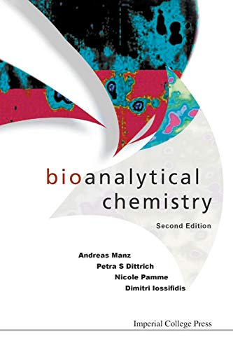 Bioanalytical Chemistry (2Nd Edition)