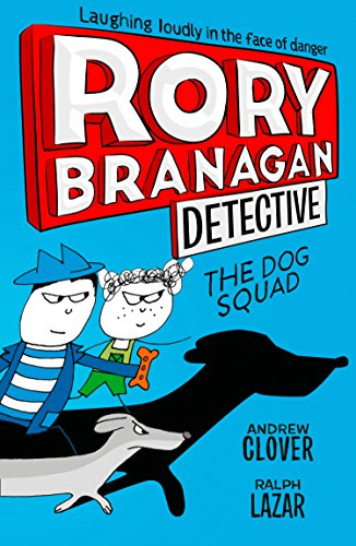 The Dog Squad (Rory Branagan (Detective), Band 2) von HarperCollins Publishers