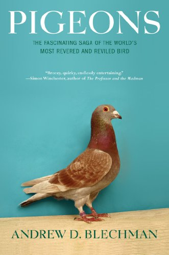 Pigeons: The Fascinating Saga of the World's Most Revered and Reviled Bird von Grove Press