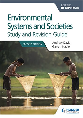 Environmental Systems and Societies for the IB Diploma Study and Revision Guide: Second edition von Hodder Education