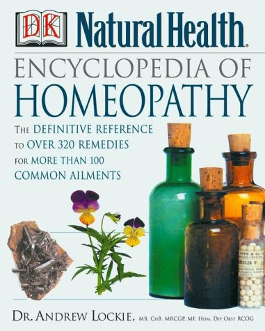 Encyclopedia of Homeopathy (DK Natural Health) von DK ADULT
