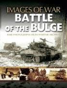 The Battle of the Bulge (Images of War)