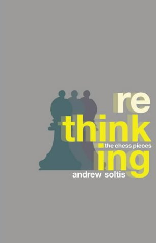Rethinking the Chess Pieces von Batsford Ltd
