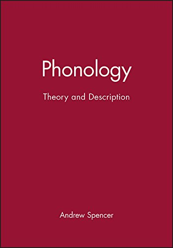Phonology: Theory and Description (Introducing Linguistics, 1) von John Wiley & Sons