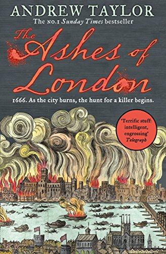 The Ashes of London: 1666. As the city burns, the hunt for a killer beginns. (James Marwood & Cat Lovett, Band 1) von Harpercollins Uk