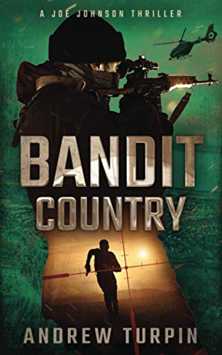 Bandit Country: A Joe Johnson Thriller von The Write Direction Publishing