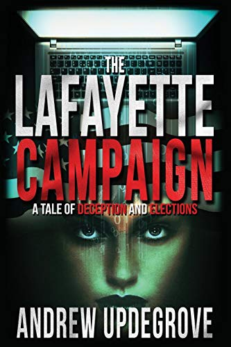 Updegrove, A: Lafayette Campaign (Frank Adversego Thrillers) von Starboard Rock Press